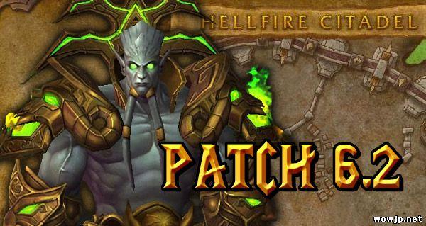 [Видео][Обзор] World of Warcraft: Изменения в 6.2